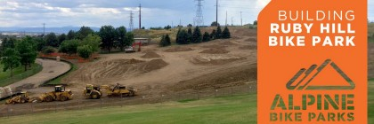 A photo of the Ruby Hill Mountain Bike Park under construction by Alpine Bike Parks